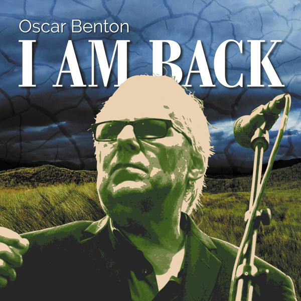 Oscar_Benton_I_am_back